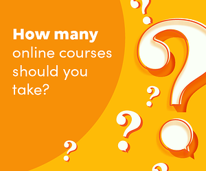 """Graphic image with Question marks on side that says """"How many online courses should you take?"""